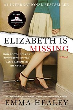 18 top psychological and crime thriller books to read. Includes bestselling thrillers like Elizabeth Is Missing by Emma Healey.