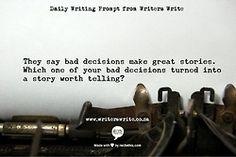 WritingPrompt– Bad Decisions