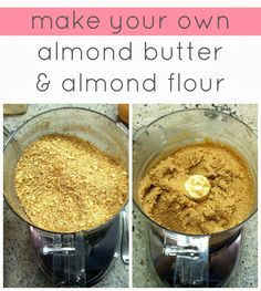 Create / Enjoy: Easy homemade staple recipes: How to make your own almond butter and almond flour or meal