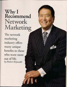 Robert Kiyosaki is one famous name in the industry of network marketing. He is best known for authoring the book Rich Dad Poor Dad which is the number 1 book of all time when. Business Motivation, Business Quotes, Sales Motivation, Career Quotes, Money Quotes, Success Quotes, Life Quotes, Affiliate Marketing, Network Marketing Quotes