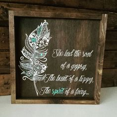 Rustic feather sign - She had the soul of a gypsy, the heart of a hippy and the spirit of a fairy - boho wood sign - boho feather sign-
