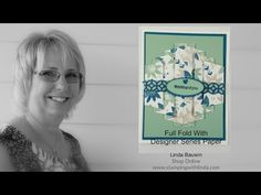 Creative Fold with Stampin' Up!'s Deisgner Series Paper Linda Bauwin - Your CARD-iologist Helping you create cards from the heart.