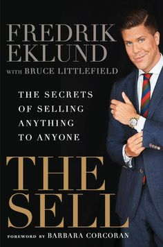 My friend and favorite Swede, Fredrik Eklund is a BILLION dollar Real Estate SUCCESS in NY and Stockholm. In his BEST SELLER, he shares with you how to SELL ANYTHING. #THESELL