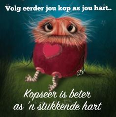 Ek's verlore sonder jou, sal enige iets gee om weer vasgehou te word in haar arms. Qoutes For Him, Cute Qoutes, Cute Good Morning Quotes, Good Morning Wishes, Wisdom Quotes, Art Quotes, Inspirational Quotes, Life Quotes, Special Love Quotes