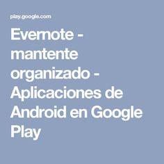 Evernote - mantente organizado - Aplicaciones de Android en Google Play