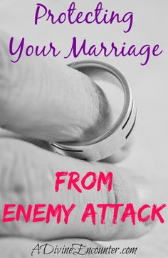 Insightful post alerts you to the importance of protecting your marriage, presenting biblical support and an example from the author's experience. (Prov. 4:23) http://adivineencounter.com/protecting-your-marriage-from-enemy-attacks