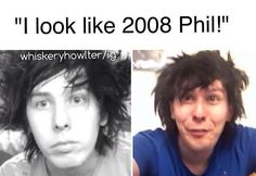 Okay, i gotta say... Phil from 2008 was pretty freaking adoarble