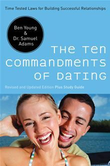 I work with many couples who seek pre marital counseling to     Pinterest The Ten Commandments of Dating   Time Tested Laws for Building Successful Relationships by Ben