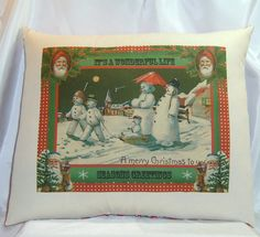 Cute snowman family on a pillow. Reminds me of the snow people from Meet Me in St Louis.