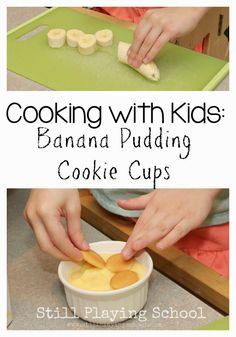 Pudding Cookie Cups Banana Pudding Cookie Cups: Cooking with Kids perfect for preschoolers!Banana Pudding Cookie Cups: Cooking with Kids perfect for preschoolers! Kids Cooking Activities, Cooking With Toddlers, Preschool Food, Kids Cooking Recipes, Cooking Classes For Kids, Fun Cooking, Kids Meals, Cooking School, Cooking Games