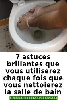 7 astuces brillantes que vous utiliserez chaque fois que vous nettoierez la salle de bain Cleaning Hacks, Bathrooms, Blog, Cleaning Tips, Cleanser, Bathroom, Full Bath, Blogging, Bath