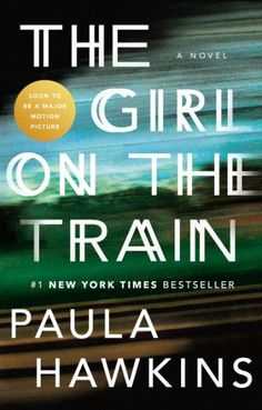 "The No. 1 New York Times Bestseller, USA Today Book of the Year, soon to be a major motion picture starring Emily Blunt.   The debut psychological thriller that will forever change the way you look at other people's lives.   ""Nothing is more addicting than The Girl on the Train.""—Vanity Fair"