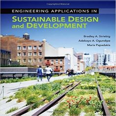 Solution Manual for Engineering Applications in Sustainable Design and Development 1st Edition by Striebig