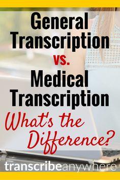 General Transcription vs. Medical Transcription -- WOW -- I always thought medical transcription was the only kind! General transcription is where it's at.