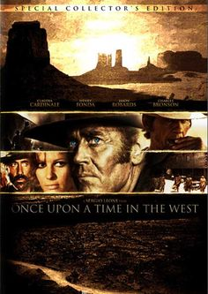 Once Upon a Time in the West -- with Henry Fonda & Charles Bronson!  Best western of all time!!