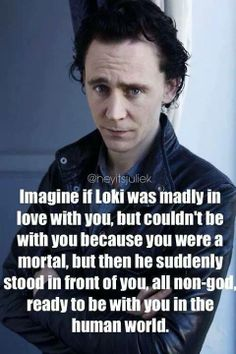 So Tom would be standing in front of me.. lol