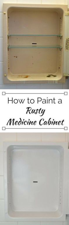 Transform that embarrassing rusty medicine cabinet into a sparkling white one with paint! Full tutorial and source list at The Handyman's Daughter. Transform that embar Bathroom Renovations, Home Renovation, Home Remodeling, Recycling, Diy Cabinets, White Cabinets, Room Accessories, Home Repair, My New Room
