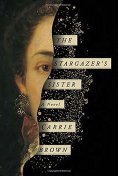 The Stargazer\'s Sister: A Novel