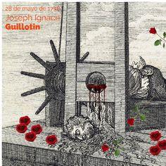 Tal día como hoy, el 28 de mayo de 1738, nació Joseph Ignace Guillotin, profesor de literatura, médico y diputado por París que pasará a la Historia, fundamentalmente, por considerarse inventor de la guillotina. Aunque dicho dispositivo no fue inventado por él, si que fue el que propuso su uso como modo más humanitario de acabar con la vida de los condenados a muerte.