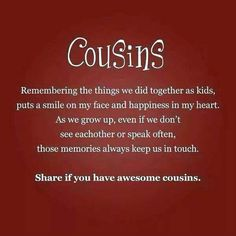 Cousin Love Quotes Glamorous Quotes About The Loss Of A Cousin  Google Search  Projects To Try