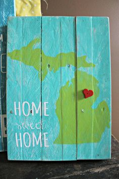 Michigan Home Sweet Home Pallet Sign w/ repositionable heart