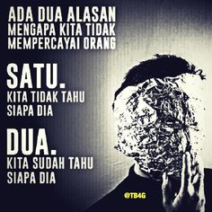 Percaya Quotes Rindu, Quotes Lucu, Dark Quotes, People Quotes, Best Quotes, Funny Quotes, Life Quotes, Quotes Galau, Islamic Inspirational Quotes