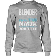 BLENDER JOBS TSHIRT GUYS LADIES YOUTH TEE HOODIE SWEAT SHIRT VNECK UNISEX #gift #ideas #Popular #Everything #Videos #Shop #Animals #pets #Architecture #Art #Cars #motorcycles #Celebrities #DIY #crafts #Design #Education #Entertainment #Food #drink #Gardening #Geek #Hair #beauty #Health #fitness #History #Holidays #events #Home decor #Humor #Illustrations #posters #Kids #parenting #Men #Outdoors #Photography #Products #Quotes #Science #nature #Sports #Tattoos #Technology #Travel #Weddings…