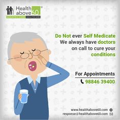Self Medication is a highly dangerous trait. You need to consult #doctors and be sure of what tablets you consume. Contact us for doctor appointments. #Healthabove60 #Doctoroncall #HomeDoctorVisits #DoctorConsultation Doctor On Call, Good Doctor, Self Medication, Appointments, Doctors, Health Care, The Cure, Medical, Medicine