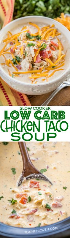 Slow Cooker LOW CARB Chicken Taco Soup - you'll never miss the carbs! This soup is GREAT!!! Chicken, diced tomatoes and green chiles, cream cheese, southwestern seasoning, ranch seasoning and chicken broth. SO easy and tastes AMAZING!!! Can add beans if you aren't watching your carbs. We love to freeze leftovers for a quick meal later. YUM! #slowcooker #chickensoup #lowcarb #tacosoup