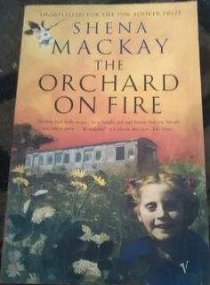 Shena Mackay - The Orchard On Fire