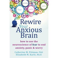 Do you ever wonder what is happening inside your brain when you feel anxious, panicked, and worried? In Rewire Your Anxious Brain, psycho...