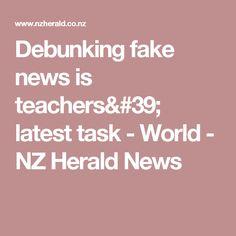 Debunking fake news is teachers' latest task - World - NZ Herald News