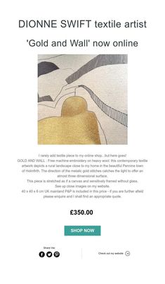 DIONNE SWIFT textile artist    'Gold and Wall' now online