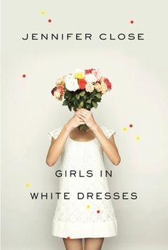 Girls in White Dresses {our newest book club read}