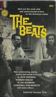 The Beats Anthology of Beat Generation by ProfessorBooknoodle\ Beat Generation, Generation Photo, Anne Sexton, Lawrence Ferlinghetti, Norman Mailer, Allen Ginsberg, Roman, Writers And Poets, Jack Kerouac