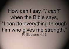 more than sayings: I can do everything through him