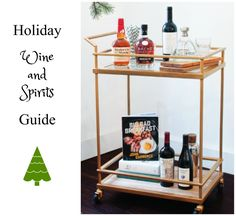 The most delicious holiday wine and spirits for your NYE party! #holiday #wine