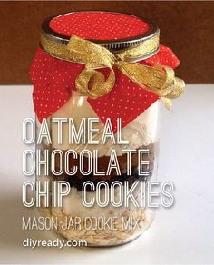 Oatmeal Chocolate Chip Cookies | Mason Jar Cookie Mix #diyready www.diyready.com