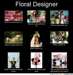 This is hilarious but maybe only if you are a florist...