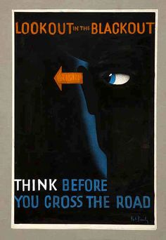 UK Road Safety Posters from the WWII Blackout