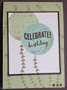 Celebrate today Stampin Up