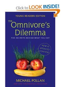 The Omnivores Dilemma: The Secrets Behind What You Eat, Young Readers Edition by Michael Pollan - - Somehow I managed to read the kid version, but it was still very good.