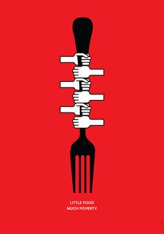 "Poster on hunger and poverty. ""Little Food, Much Poverty"" 2013. www.muraterturk.com"