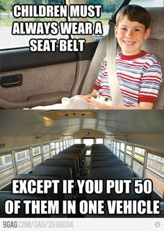 never understood why a school bus didn't have seat belts.