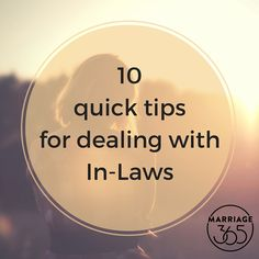 Those in-laws can be a big pain in the booty. But, these tips will get you and your spouse on the same page.