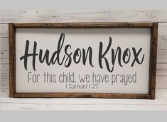 For this child we have prayed Samuel with name. Baby Name Reveal, Cute Baby Names, Boy Names, Baby Name Signs, Farmhouse Signs, Baby Boy Nurseries, Kids Decor, Pray, Baby Shower Gifts