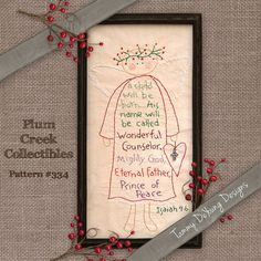 Hand Embroidery Pattern angel stitchery with Bible Verse Isaiah 9:6 is easy to trace and sew with regular floss and this original pattern by Tammy DeYoung. Great heirloom Christmas gift!  Design is 6 x 12. Little cross charm is optional and is not included in pattern.  Bible verse says: A child will be born...His name will be called Wonderful, Counselor, Mighty God, Eternal Father, Prince of Peace Isaiah 9:6  You Get: Brand new paper pattern that includes a color photo and full directions in…