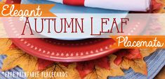 How to Make Quick Elegant Leafy Autumn Placemats Cd Crafts, Mason Jar Crafts, Burlap Crafts, Paper Mache Tree, Paper Tree, Fall Placemats, Gratitude Jar, Easy Diy, Simple Diy