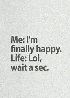 I'm finally happy ..