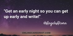 Get an Early Night So You Can Get Up Early and Write!